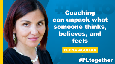 Elena Aguilar with text: Coaching can unpack what someone thinks, believes, and feels