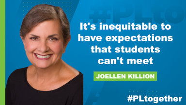 Joellen Killion with text: It's inequitable to have expectations that students can't meet