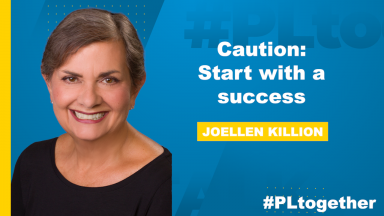 Joellen Killion with text: Caution: Start with a success