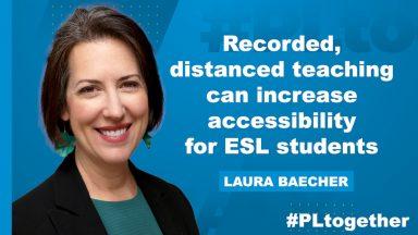 Laura Baecher on recording distance teaching