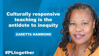 "Zaretta Hammond photo and quote ""Culturally responsive teaching is the antidote to inequity."""