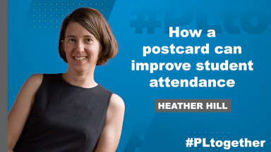 """photo of Heather Hill and text """"How a postcard can improve student attendance"""""""