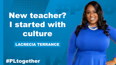 """photo of Lacrecia Terrance with text """"New teacher? I started with culture"""""""