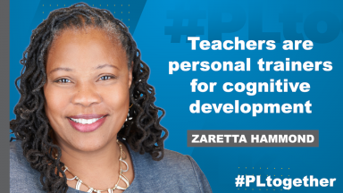 """photo of Zaretta Hammond with text """"Teachers are personal trainers for cognitive development"""""""
